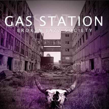 Broken Jazz Society_GasStation_Capa